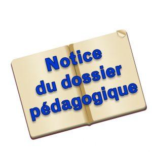 Notice du dossier pédagogique